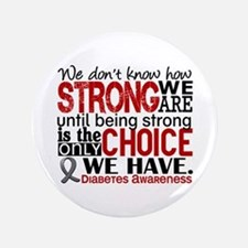 "Diabetes How Strong We Are 3.5"" Button"