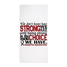 Diabetes How Strong We Are Beach Towel