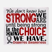 Diabetes How Strong We Are Throw Blanket