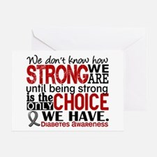 Diabetes How Strong We Are Greeting Card