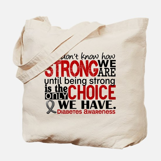 Diabetes How Strong We Are Tote Bag