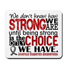 Juv Diabetes How Strong We Are Mousepad