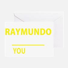 Cute Raymundo Greeting Card