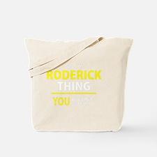 Funny Roderick Tote Bag