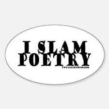 I Slam Poetry Oval Decal