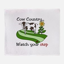 Cow Country Watch your step Throw Blanket