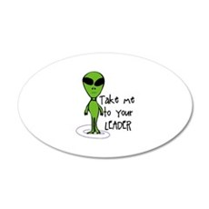 Take me to your LEADER Wall Decal