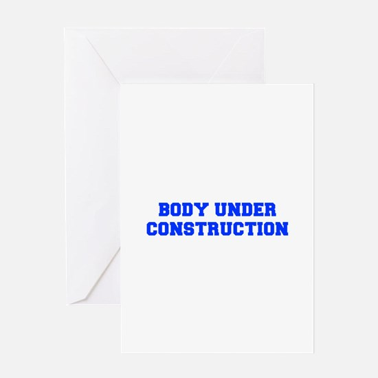 BODY-UNDER-COSTRUCTION-FRESH-BLUE Greeting Cards