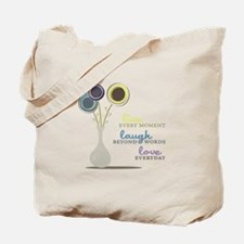 Love Everyday Tote Bag