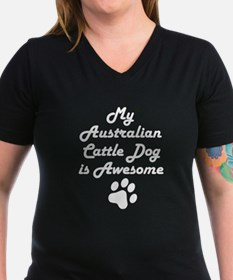 My Australian Cattle Dog Is Awesome T-Shirt