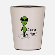 I Come in PEACE Shot Glass