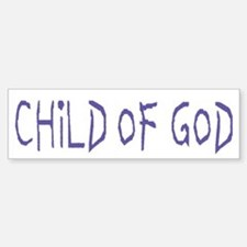 Child of God Bumper Bumper Bumper Sticker