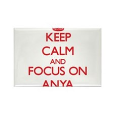 Keep Calm and focus on Anya Magnets