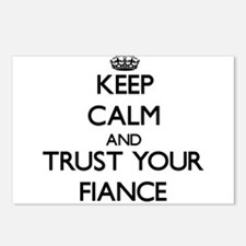 Keep Calm and Trust your Fiance Postcards (Package
