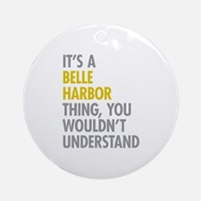 Belle Harbor Queens Thing Ornament (Round)