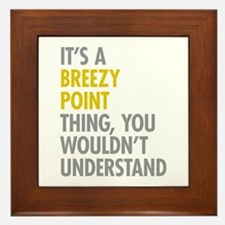 Breezy Point Queens NY Thing Framed Tile