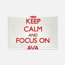 Keep Calm and focus on Ava Magnets