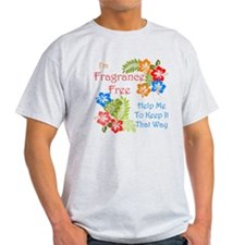 Fragrance Free Design T-Shirt