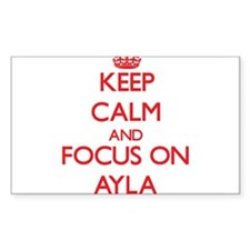 Keep Calm and focus on Ayla Decal