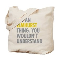 Elmhust Queens NY Thing Tote Bag