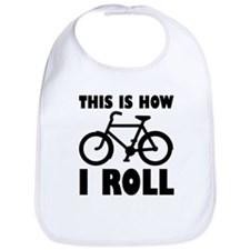 This Is How I Roll Bicycle Bike Cyclist Bib
