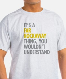 Far Rockaway Queens NY Thing T-Shirt