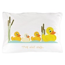 The Ugly Duck Pillow Case