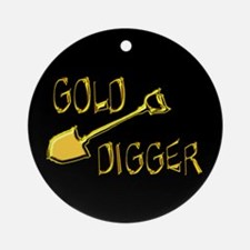 Gold Digger Ornament (Round)