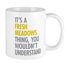 Fresh Meadows Queens NY Thing Mug