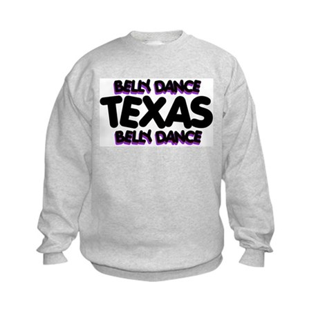 Belly Dance Texas Kids Sweatshirt