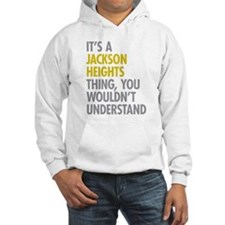 Jackson Heights Queens NY Thing Hoodie