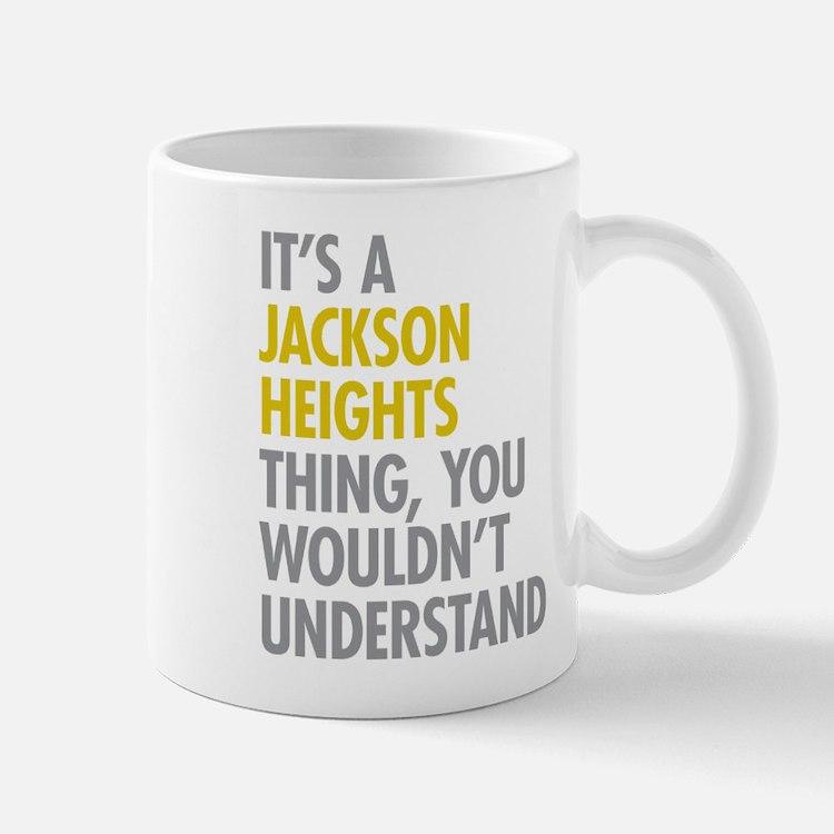 Jackson Heights Queens NY Thing Mug