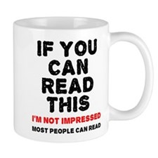 If You Can Read This Mugs