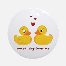 Someducky Loves Me Ornament (Round)