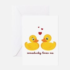 Someducky Loves Me Greeting Cards