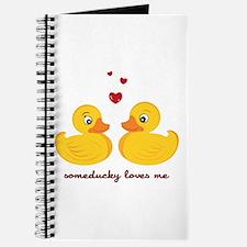 Someducky Loves Me Journal