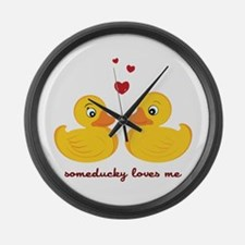 Someducky Loves Me Large Wall Clock