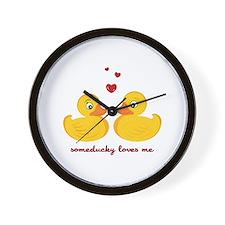 Someducky Loves Me Wall Clock
