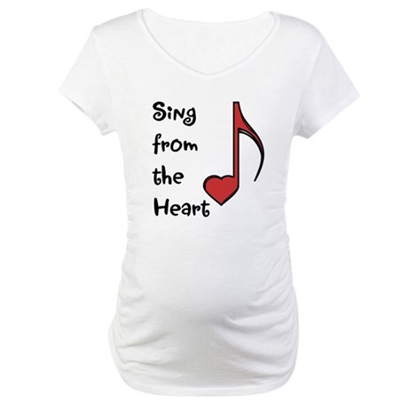 Sing from the Heart Maternity T-Shirt