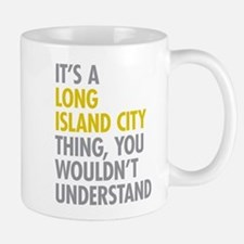 Long Island City NY Thing Mug