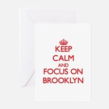 Keep Calm and focus on Brooklyn Greeting Cards