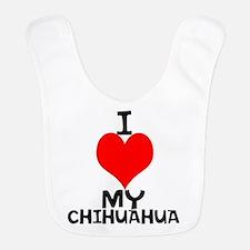 """I Love My Chihuahua"" Bib"