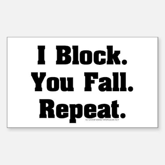 I Block! Rectangle Decal