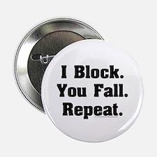 """I Block! 2.25"""" Button"""
