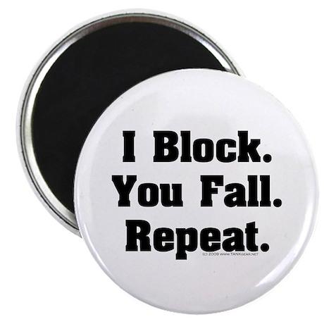 I Block! Magnet