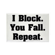 I Block! Rectangle Magnet