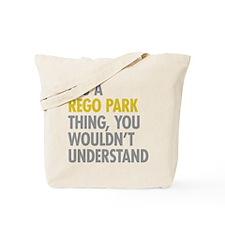 Rego Park NY Thing Tote Bag