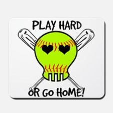 Play Hard or Go Home - Softball Mousepad