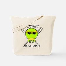 Play Hard or Go Home - Softball Tote Bag