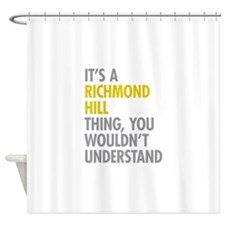 Richmond Hill Queens NY Thing Shower Curtain